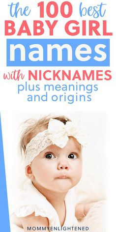 A girl name with a nickname can be hard to find,, so here's a list of 100 of our favorites. Need a girl name with meaning? Want to know the origin of your baby girl name? Here are some of our favorite unique girl names that have accompanying nicknames. Cool Baby Girl Names, Pretty Girls Names, Unique Girl Names, Beautiful Girl Names, Names With Nicknames, Cute Nicknames, Dad Advice, New Parent Advice, Uncommon Girl Names