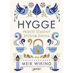 / Kniha HYGGE - Meik Wiking (česky)