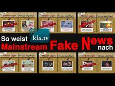 So weist Kla.TV Mainstream Fake News nach | 02.02.2017 | www.kla.tv/9869 - YouTube