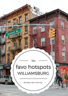 10x favo hotspots in Williamsburg, Brooklyn, New York