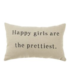 White 'Happy Girls' Pillow | Daily deals for moms, babies and kids