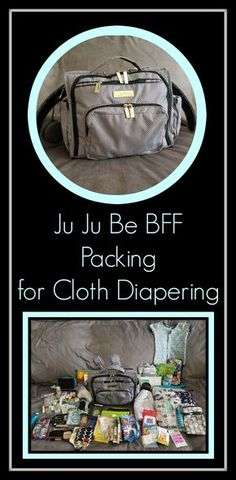 4b60d13a8f48 Ju-Ju-Be BFF- Packing a Diaper Bag for Cloth Diapering
