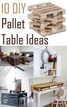 10 DIY Pallet Table Ideas.