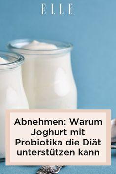Wer abnehmen möchte, sollte mehr Joghurt essen! Denn Probiotika unterstützen die Darmflora, verbessern die Gesundheit und können die Diät pushen! #beauty #haut #hautpflege #skincare #haare #haarpflege