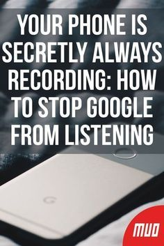Your Phone Is Secretly Always Recording: How to Stop Google From Listening --- In an age where every device has a microphone and they're made by companies who love to track what you do, these are valid questions. Let's take a look at the facts behind Google's recordings and how to stop your phone from listening to you. #Google #Privacy #Microphone #SmartHome #Smartphone #Android #Security Life Hacks Computer, Iphone Life Hacks, Computer Basics, Computer Help, Computer Security, Android Security, Android Phone Hacks, Cell Phone Hacks, Smartphone Hacks