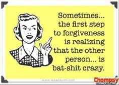 funny quotes bat shit crazy!