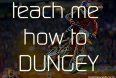 teach me how to DUNGEY