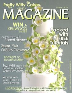 Pretty Witty Cakes Magazine - Issue 4, Spring 2014  175 pages of cake goodies!!  Top features include: 16 cake tutorials from top tutors around the world; interviews with Rosalind Miller, Robert Haynes, Kaysie Lackey, Brenda Walton and Leslie Wright and even one with me about my new book!   We have competitions, giveaways and lots of news as well!  Pretty Witty Cakes' FREE cake magazine is all about cakes, cake decorating, sugarcraft, cupcakes, baking… It is packed full of interesting…