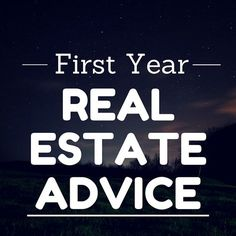First Year Real Estate Advice from 17 GREAT Agents: http://www.raleighrealtyhomes.com/blog/first-year-real-estate-advice.html