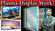 What is Plasma Screen? How do Plasma Screens Work? Plasma Display Explained