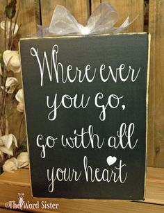 INSPIRATIONAL Where ever you go go with all your by TheWordSister, $27.00