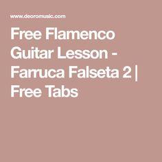 Free Flamenco Guitar Lesson - Farruca Falseta 2 | Free Tabs