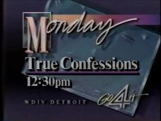 1986 WDIV Promo: True Confessions Bill Bixby Originally aired on WDIV during the fall of 1986. WDIV was and is the NBC affiliate in Detroit, Michigan.  True Confessions was a syndicated program and was a short-lived dramatic anthology series which drew its stories from the pages of the magazine that bore the series title. These supposedly true stories were usually told from the women's perspective.