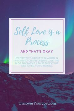 Self love is a process and that's perfectly okay. Inspiration   Healing   Quotes   Mindfulness