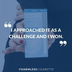 """""""I was very skeptical since I smoked for years and never had luck quitting. But, I used this for about 9 days and counting and I'm happy tell you that I'M STARTING TO BECOME A NON-SMOKER! I approached it as a challenge and I won."""" #HarmlessCigarette #QuitSmoking"""