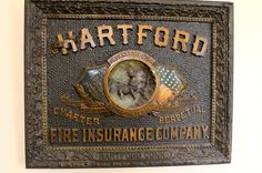 Hartford Fire Insurance Company Sign. http://the2seasons.com/2012/04/24/a-working-mans-office/