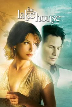 The Lakehouse movie picture | The Lake House Movie Poster, The Lake House DVD Cover