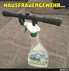 Hausfrauengewehr.. | Lustige Bilder, Sprüche, Witze, echt lustig