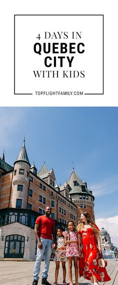Considering a trip to Quebec City with kids? Here's a itinerary that's perfect for families. We share all the fun things families can do in this European-feeling city. Traveling With Baby, Travel With Kids, Family Travel, Montreal With Kids, Family Resorts, Children Activities, Travel Reviews, Quebec City, Culture Travel