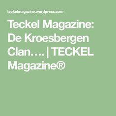 Teckel Magazine: De Kroesbergen Clan…. | TECKEL Magazine®