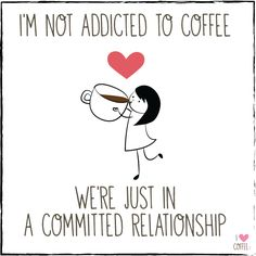 My relationship status - I Love Coffee