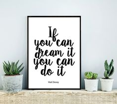 Printable Art, Inspirational Print, If You Can Dream It You Can Do It, Typography Quote, Home Decor, Motivational Poster, Wall Art