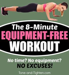8 equipment-free exercises at one minute per exercise makes for an amazing total-body workout in no time! Run through it 1, 2, or 3 times! #workout from Tone-and-Tighten.com