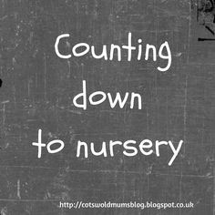 Counting down to nursery Counting, Letter Board, Parenting, Nursery, Feelings, Blog, Babies Rooms, Blogging, Baby Room