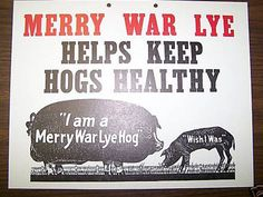 This vintage Merry War Lye sign was made in the 1940s