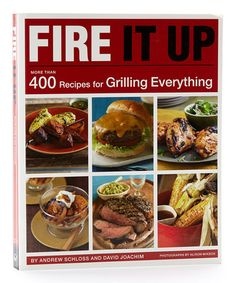 Take a look at this Fire It Up: 400 Recipes for Grilling Everything Paperback by Books For Less on #zulily today!
