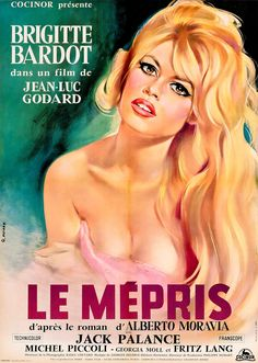 Le Mépris is a 1963 film directed by Jean-Luc Godard, based on the Italian novel Il disprezzo by Alberto Moravia. ~ 'C'est un film simple sur des choses compliquées'~Jean-Luc Godard Films Cinema, Cinema Posters, Cinema 21, Art Posters, Vintage Movies, Vintage Posters, French Posters, Modern Posters, Brigitte Bardot Movies