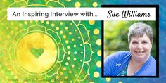 Be Inspired to Believe You Can with Sue Williams