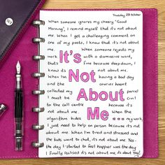 Yes, the day I started feeling happier was the day I finally realised that it's not about me, it's about you. Journal Writing Prompts, Bullet Journal Writing, Journal Quotes, Bullet Journal Layout, Bullet Journal Cover Ideas, Self Care Bullet Journal, Bullet Journal Inspiration, Journal Entries, Journal Pages