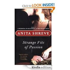 On sale today for $1.99: Strange Fits of Passion by Anita Shreve, 342 pages, 4.6 stars, 91 reviews. (Please LIKE and REPIN if you love daily deal #Kindle eBooks like this.)