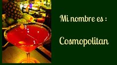 Mi nombre es _ Cosmopolitan Cafe Bar, Margarita, Tableware, Glass, Cocktails, Names, Majorca, Dinnerware, Drinkware