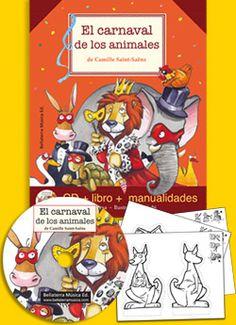 """El carnaval de los animales de Camille Saint-Saëns. El carnaval de los animales forma parte de la serie """"Grandes obras para niños"""". Una serie didáctica y divertida que utiliza diferentes recursos y materiales para dar a conocer al público infantil repertorios musicales de reconocido valor."""