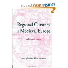 Regional Cuisines of Medieval Europe: A Book of Essays (Routledge Medieval Casebooks): Melitta Weiss Adamson: 9780415803618: Amazon.com: Books. Medium priority, used in good condition is fine.