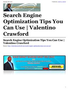 Search engine optimization tips you can use by Valentino Crawford, via Slideshare