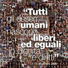 10 Dicembre 2008 - Giornata dei Diritti Umani.