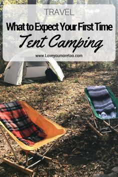 What to Expect Your First Time Tent Camping