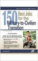 150 Best Jobs for the Military-to-Civilian Transition - Laurence Shatkin