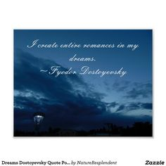 Search for customizable Quote posters & photo prints from Zazzle. Dostoevsky Quotes, Night Quotes, Make Your Own Poster, Modern Artwork, Beauty Quotes, Quote Posters, Tool Design, Quote Of The Day, Free Design