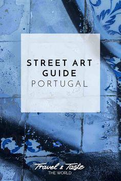 Street Art Guide Portugal – Von Porto bis Lissabon