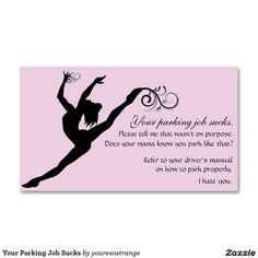 Your Parking Job Sucks Insult Business Card Cards Visit Carte