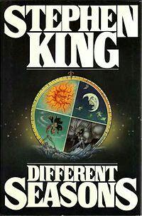 "#3. ""Different Seasons""  ***  Stephen King  (1982)"