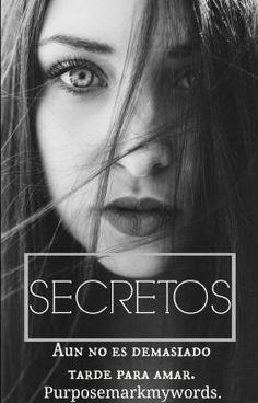 Secretos. #wattpad #historia-corta