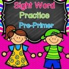 **94 PAGES OF ACTIVITIES!    Dolch Sight Word Practice for Kindergarten, First, and Second Grade.  **Pre-Primer Words  If your students need to pra...