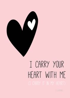 Free Printable: I Carry your heart