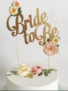 """Bride to Be"" Gold Wedding Cake Topper Wedding Decoration - Wedding Look"