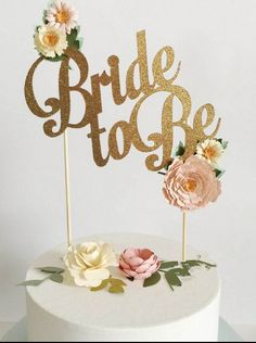 """Bride to Be"" Gold Wedding Cake Topper Wedding Decoration - Wedding Look"